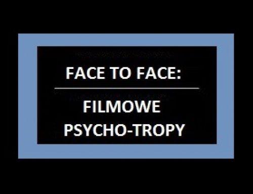 Filmowe Psycho-Tropy