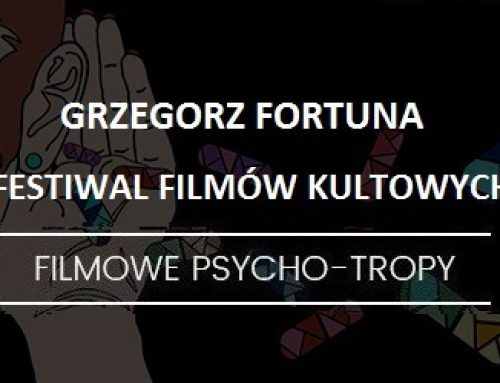 Rozmowa: Festiwal Filmów Kultowych