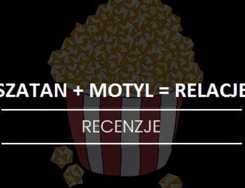 SZATAN+MOTYL=RELACJE