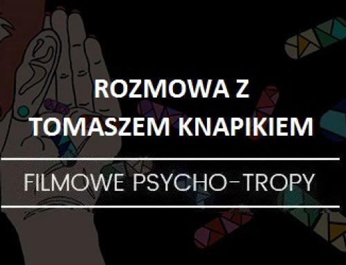 Rozmowa: Tomasz Knapik