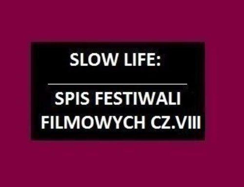 Spis festiwali filmowych cz.8