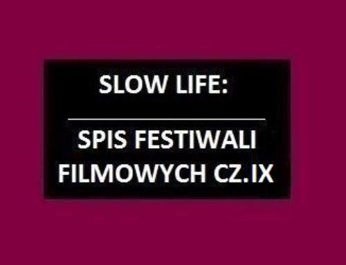 Spis festiwali filmowych cz.9