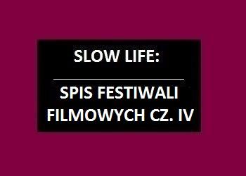 Spis festiwali filmowych cz.4